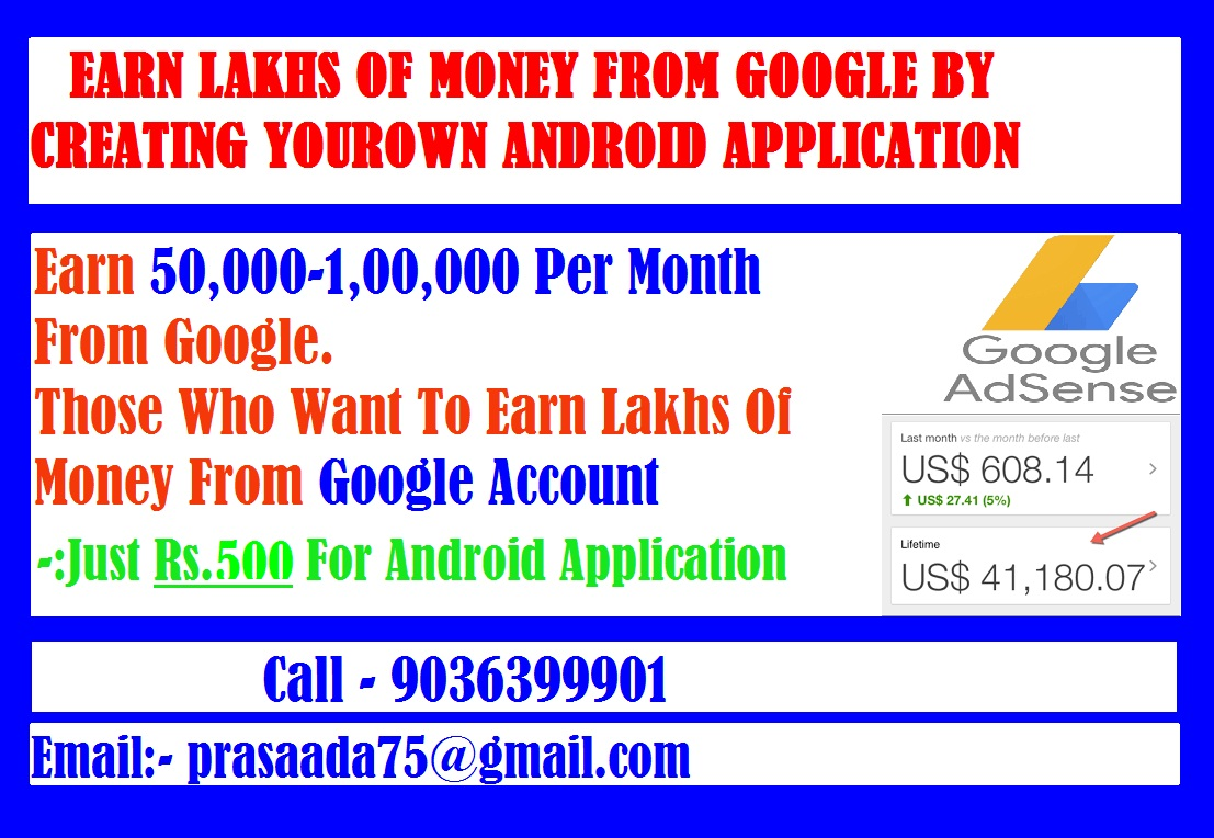 Make  Your Own Android Application & Earn Up to Lakhs Of income Monthy