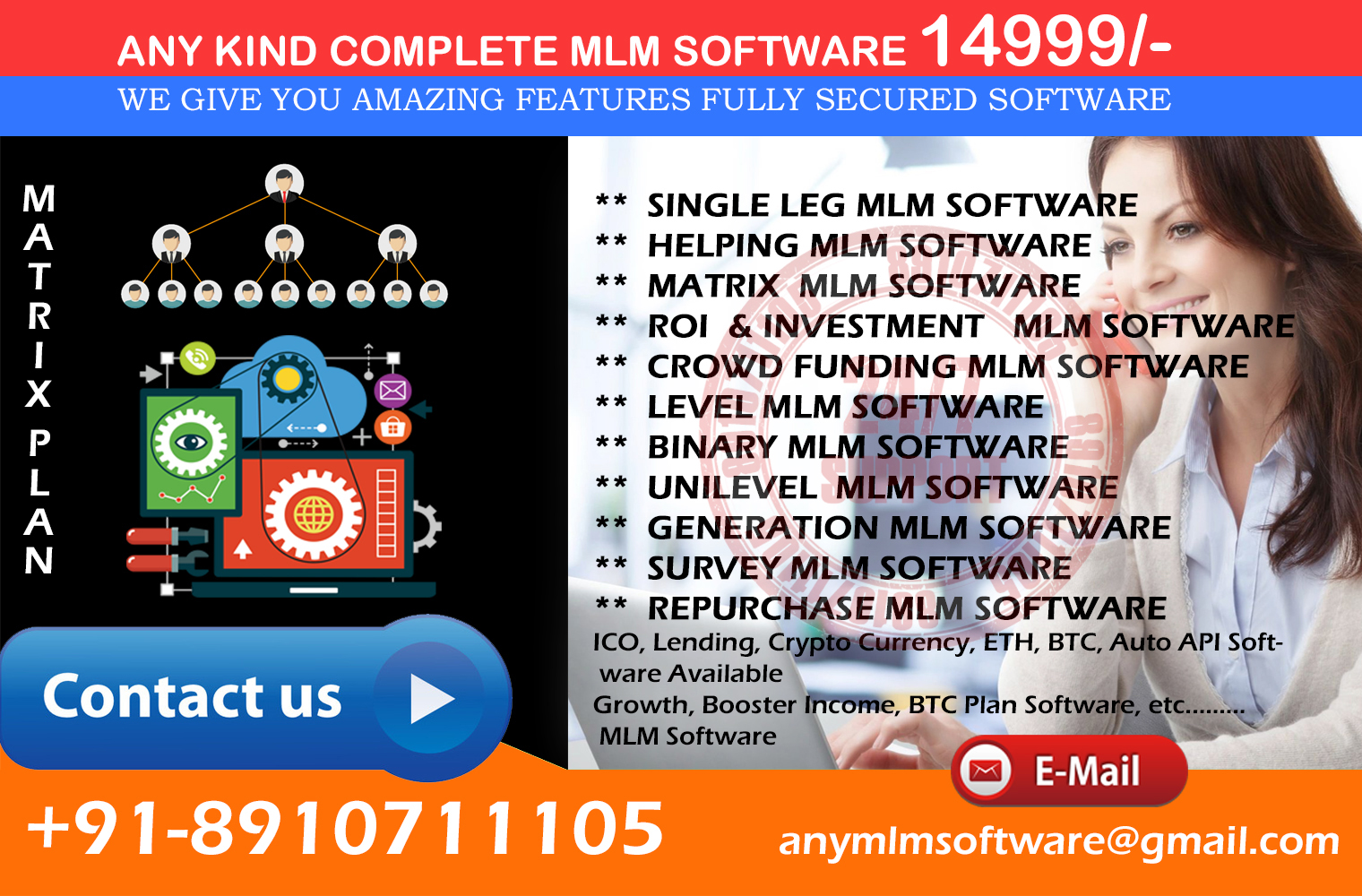 Single Leg, Binary, Matrix ,ROI, BTC - ETH, MLM Software Starting 14999 Onward Call Demo 8910711105