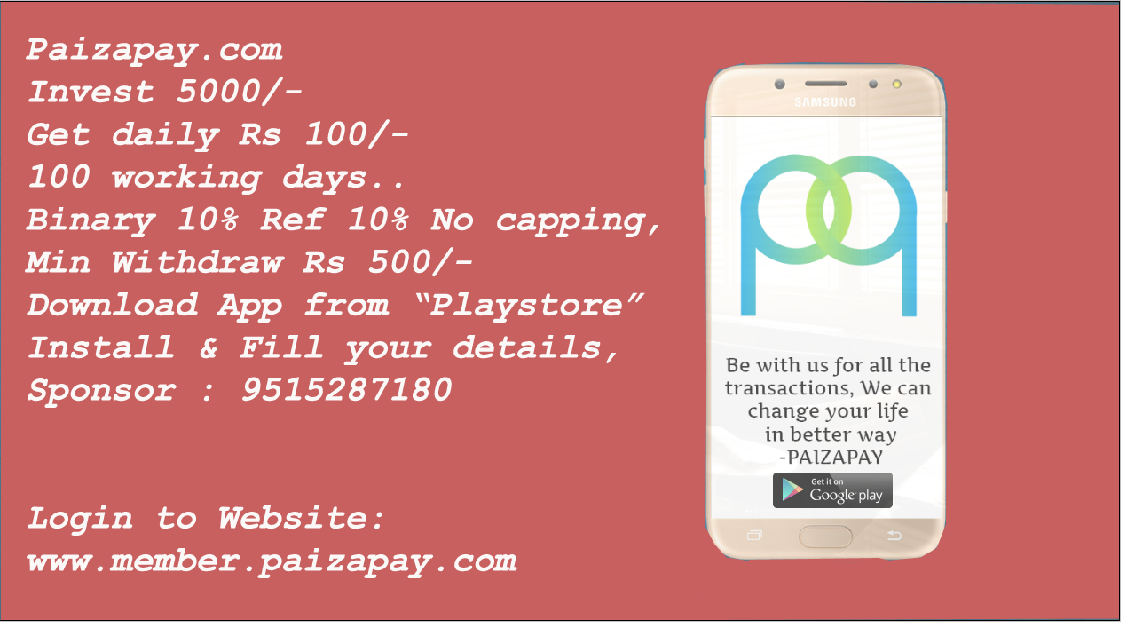 Best Paying Paizapay App,Join Now Get Daily 2% for 100 Days