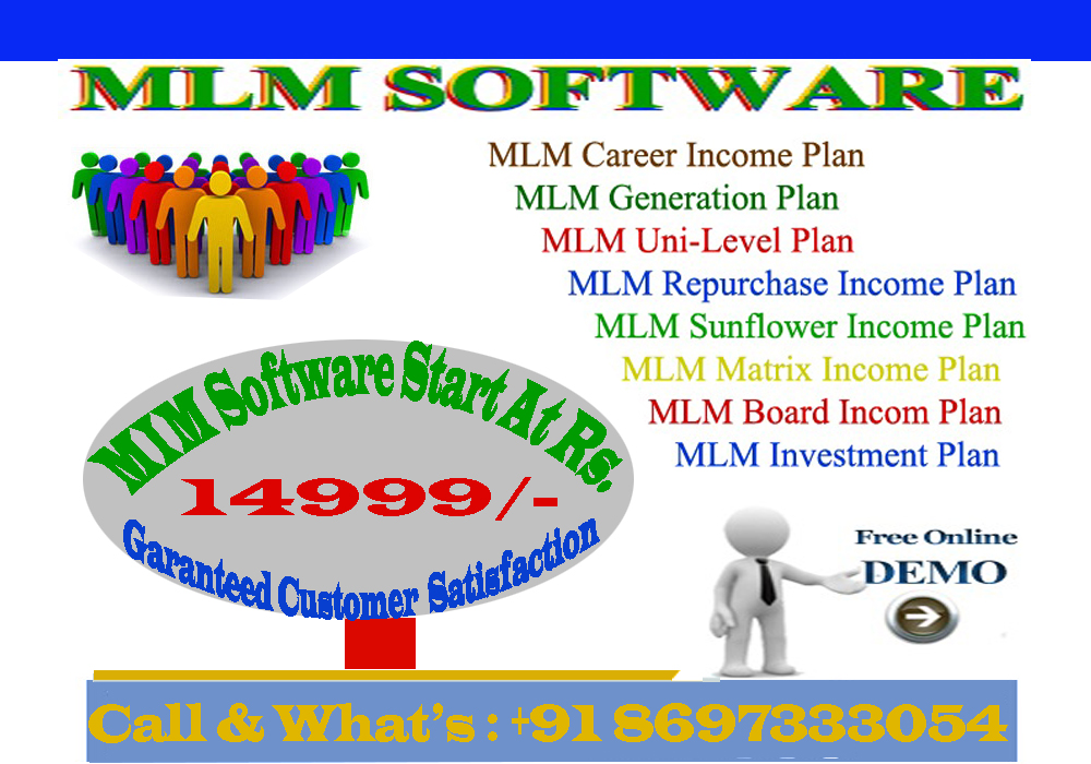 MLM Software You Want If you Don't Delay Then Call Today.Call & Whatsapp +91 8697333054