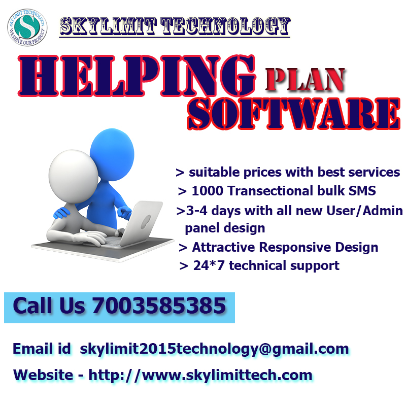 HELPING PLAN  SOFTWARE AT BEST PRICE WITH 1000 SMS & MOBILE APPS DEMO CALL 7003585385