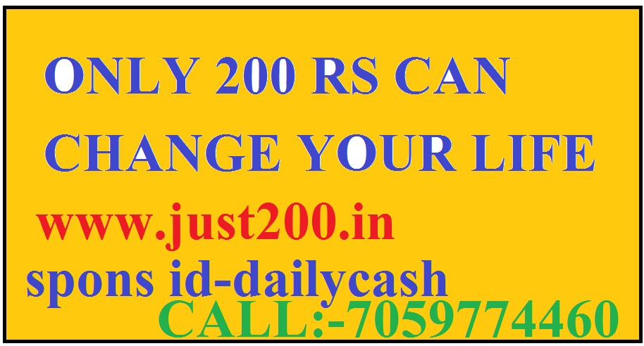 ONLY 200  RS ONE TIME CAN CHANGE YOUR LIFE