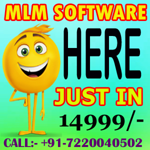 MLM SOFTWARE  WORLD-WIDE PROVIDER CALL US : -+91-7220040502